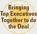 We Bring Top Biotech Executives Together to do the Deal